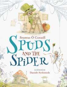 Spuds and the Spider, Paperback / softback Book