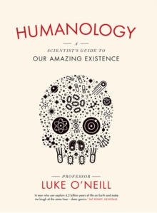 Image result for Humanology by Professor Luke O'Neill