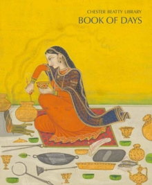 The Chester Beatty Library Book of Days, Hardback Book