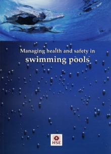 Managing Health and Safety in Swimming Pools, Paperback Book