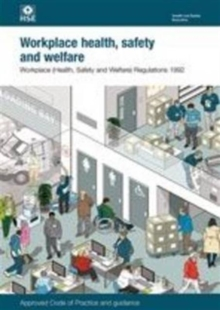 Workplace (Health, Safety and Welfare) Regulations 1992 : Approved Code of Practice and guidance, Paperback / softback Book