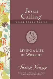 Living a Life of Worship, Paperback / softback Book