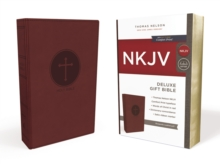 NKJV, Deluxe Gift Bible, Leathersoft, Burgundy, Red Letter Edition, Comfort Print : Holy Bible, New King James Version, Leather / fine binding Book