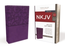 NKJV, Deluxe Gift Bible, Leathersoft, Purple, Red Letter Edition, Comfort Print : Holy Bible, New King James Version, Leather / fine binding Book