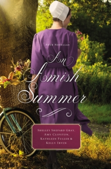 An Amish Summer : Four Novellas, Paperback / softback Book