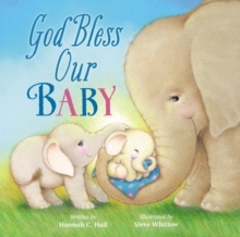 God Bless Our Baby, Board book Book