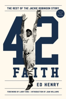 42 Faith : The Rest of the Jackie Robinson Story, Hardback Book