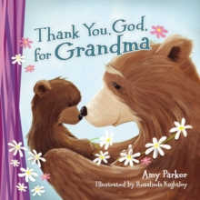 Thank You, God, for Grandma, Board book Book