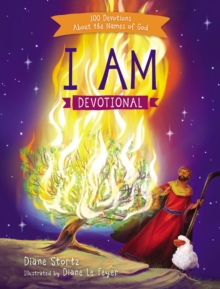 I Am Devotional : 100 Devotions About the Names of God, Hardback Book