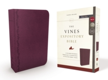The NKJV, Vines Expository Bible, Leathersoft, Purple, Comfort Print : A Guided Journey Through the Scriptures with Pastor Jerry Vines, Leather / fine binding Book