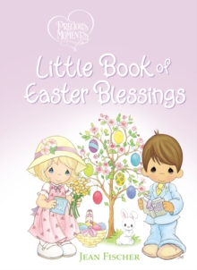 Precious Moments Little Book of Easter Blessings, Board book Book