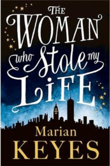 The Woman Who Stole My Life, Hardback Book
