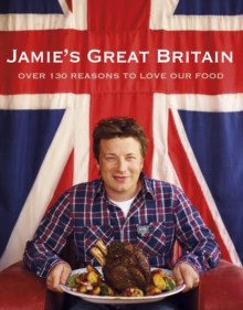 Jamie's Great Britain, Hardback Book