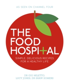 The Food Hospital, Paperback Book