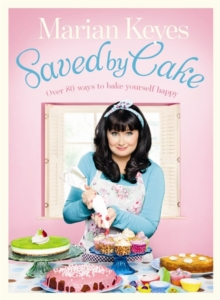 Saved By Cake, Hardback Book