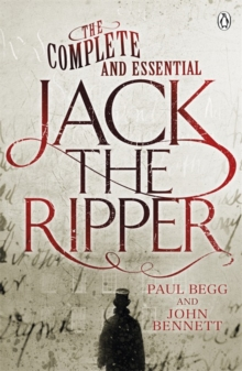 The Complete and Essential Jack the Ripper, Paperback / softback Book