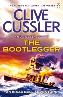 The Bootlegger : Isaac Bell #7, Paperback / softback Book