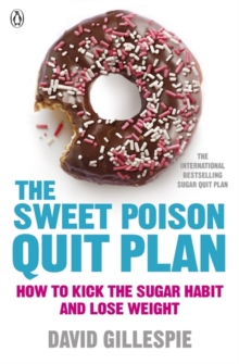 The Sweet Poison Quit Plan, Paperback Book