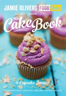 Jamie's Food Tube: The Cake Book, Paperback Book