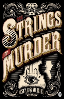 The Strings of Murder : Frey & McGray Book 1, Paperback / softback Book