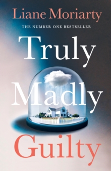 Truly Madly Guilty, Hardback Book