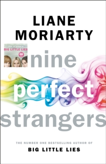 Nine Perfect Strangers : From the bestselling author of Big Little Lies, Hardback Book