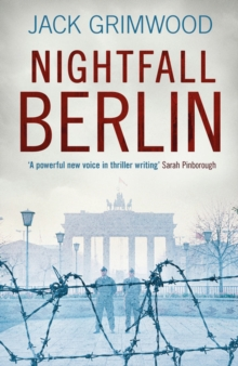 Nightfall Berlin : 'A fine book for those who enjoy vintage Le Carre' IAN RANKIN, Hardback Book