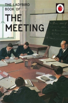 The Ladybird Book of the Meeting, Hardback Book