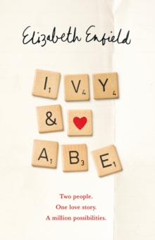 Ivy and Abe : The Epic Love Story You Won't Want To Miss, EPUB eBook