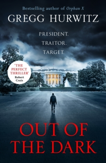 Out of the Dark : The gripping Sunday Times bestselling thriller, Hardback Book
