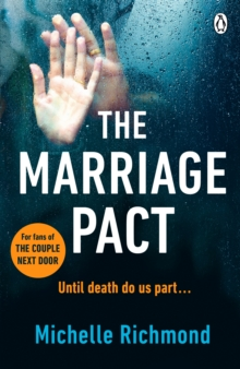 The Marriage Pact : The bestselling thriller for fans of THE COUPLE NEXT DOOR, Paperback Book