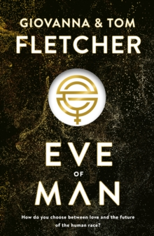 Eve of Man : Eve of Man Trilogy, Book 1, Hardback Book