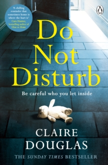 Do Not Disturb : Be careful who you let inside . . ., Paperback Book