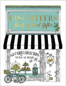 Biscuiteers Book of Iced Gifts, Hardback Book