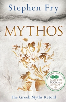 Mythos : A Retelling of the Myths of Ancient Greece, Hardback Book