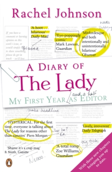 A Diary of the Lady : My First Year as Editor, Paperback Book