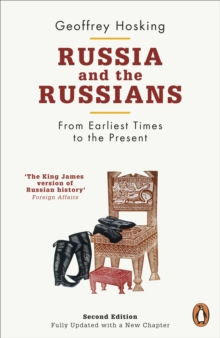 Russia and the Russians : From Earliest Times to the Present, Paperback / softback Book
