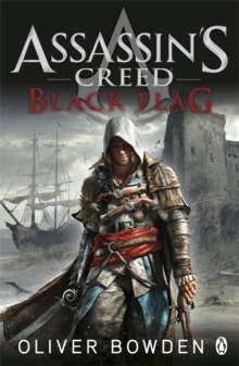 Black Flag : Assassin's Creed Book 6, Paperback / softback Book