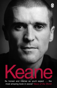 Keane : The Autobiography, Paperback Book