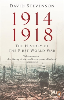 1914-1918 : The History of the First World War, Paperback / softback Book