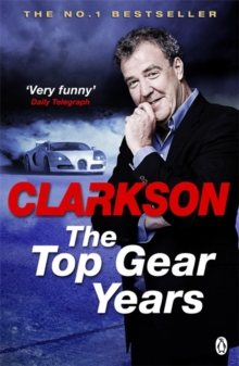 The Top Gear Years, Paperback Book