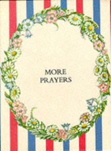 More Prayers : Presentation Edition, Hardback Book