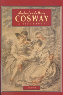Richard and Maria Cosway, Hardback Book
