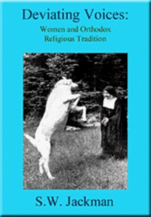 Deviating Voices : Women and Orthodox Religious Tradition, Paperback / softback Book