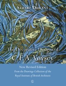 Decorative Designs of C.F.A. Voysey, The RP : New Revised Edition: From the Drawings Collection of the Royal Institute of British Architects, Paperback / softback Book