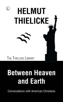 Between Heaven and Earth : Conversations with American Christians, Paperback / softback Book