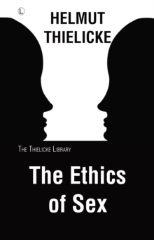 The Ethics of Sex, Paperback / softback Book