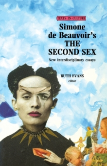 Simone De Beauvoir's the Second Sex, Paperback / softback Book