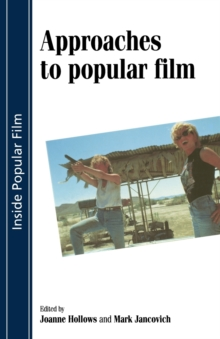 Approaches to Popular Film, Paperback Book