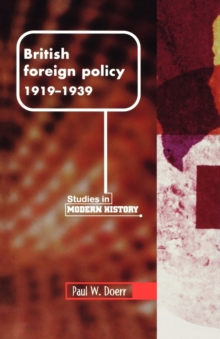 British Foreign Policy, 1919-1939, Paperback Book